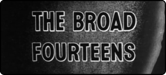 The Broad Fourteens